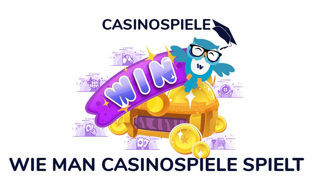 Wie man Casinospiele spielt