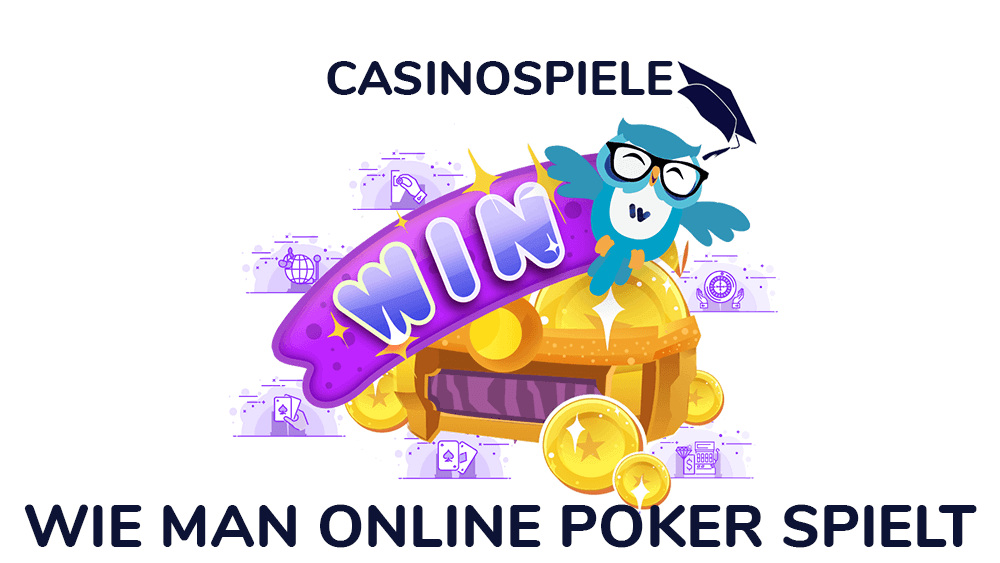 Wie man Online Poker spielt